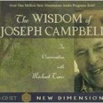 The Wisdom of Joseph Campbell